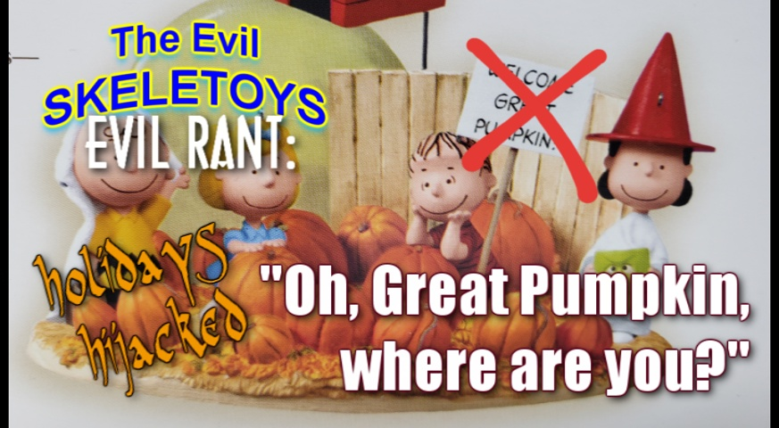 An #EvilSkeletoys #EvilRant! #ItsTheGreatPumpkinCharlieBrown, #CharlieBrownChristmas and #CharlieBrownThanksgiving make the move to #AppleTVPlus this #HolidaySeason.  #Apple #Peanuts #CharlieBrown #Film #TV #Holiday #Halloween #Christmas #Thanksgiving