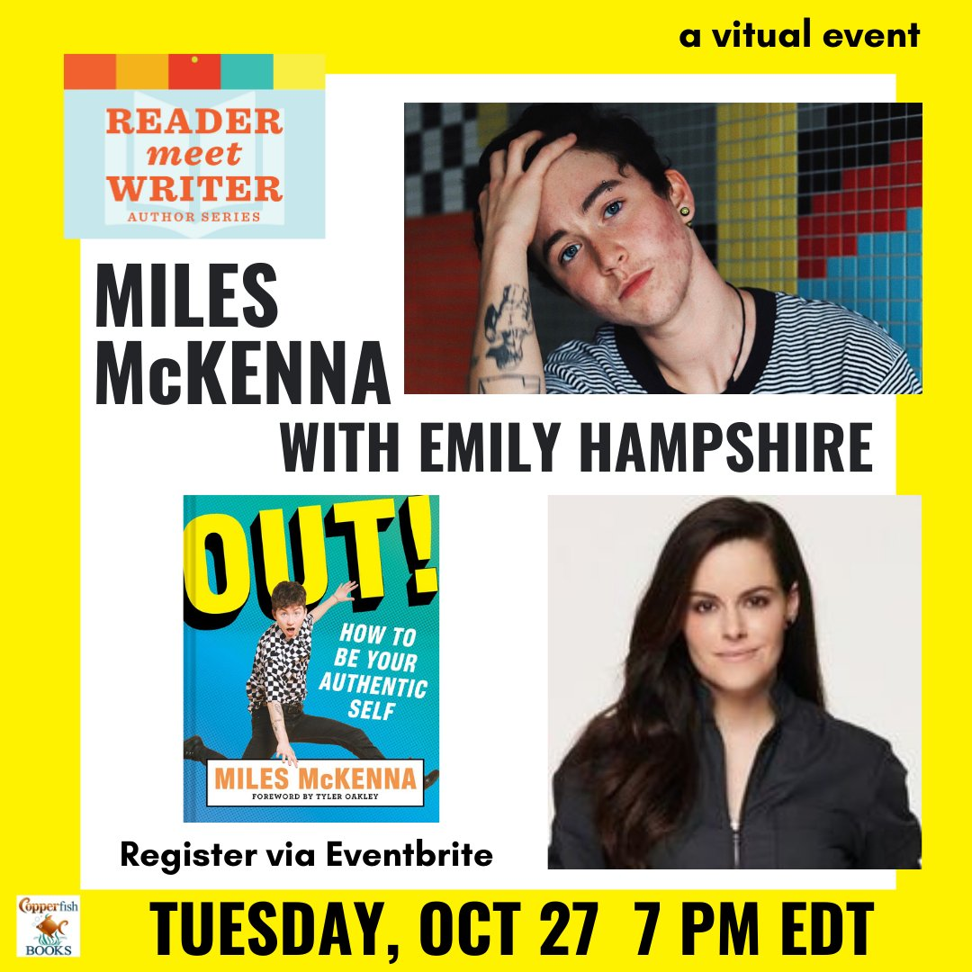 @TheMilesMcKenna will be our featured author on 10/27 at 7 pm, for our #ReaderMeetWriter virtual event! Miles will discuss his new book, OUT: HOW TO BE YOUR AUTHENTIC SELF! (@abramskids) with actress @emilyhampshire (#shittscreek)! 📚Register: https://t.co/HNvtx4ca2q https://t.co/2q1s5LRUX4