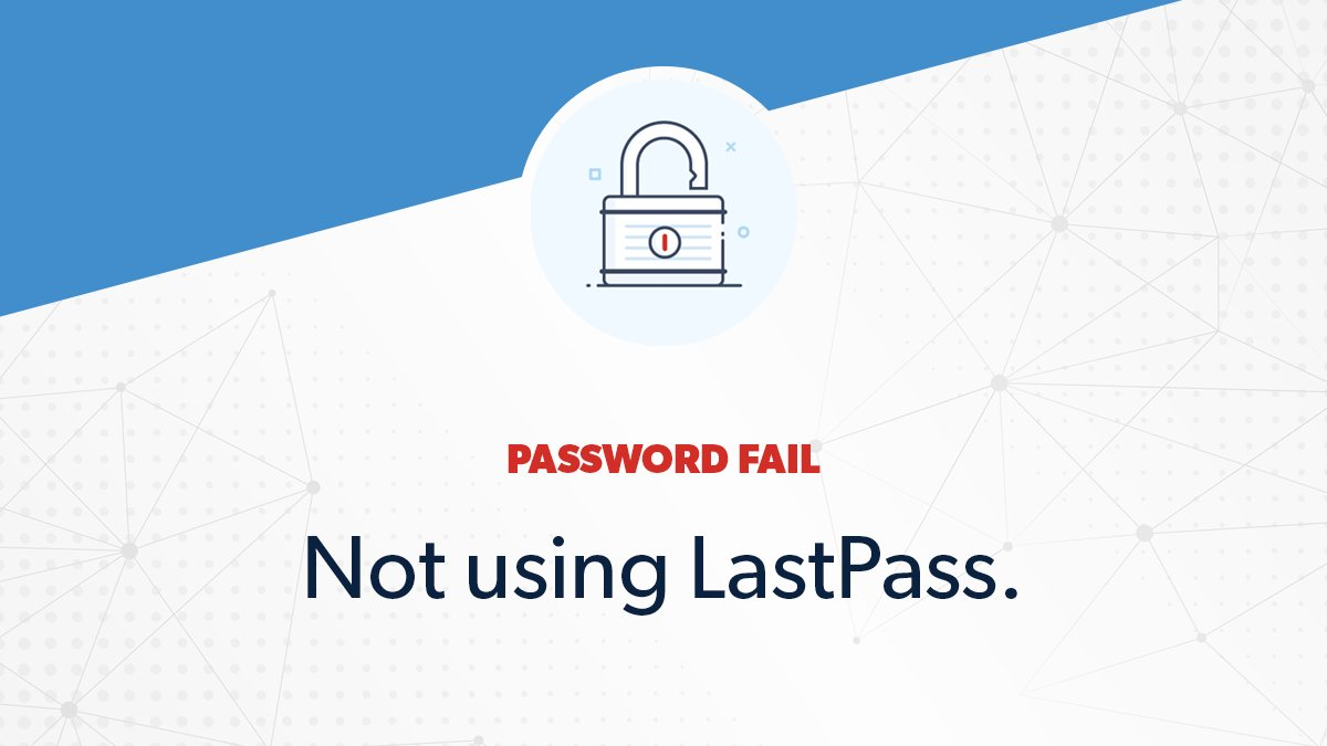 Still committing common #PasswordFails? Download #LastPass to fix your bad password habits once and for all! https://t.co/xdyIZ7ZkNk