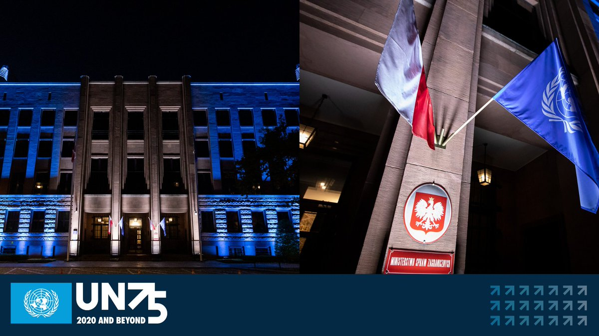 """BM'in 7⃣5⃣. Yıldönümü vesilesiyle Polonya 🇵🇱 Dışişleri Bakanlığı'nın binası #BM mavisi ile aydınlatıldı ve 24 Ekim'de bayraklar dalgalandı. 🇺🇳  Bu yılki kutlamanın teması """"Geleceğimizi Birlikte Şekillendirmek"""". #Poland 🇵🇱 – #UN 🇺🇳 #UN75 #UNweek"""
