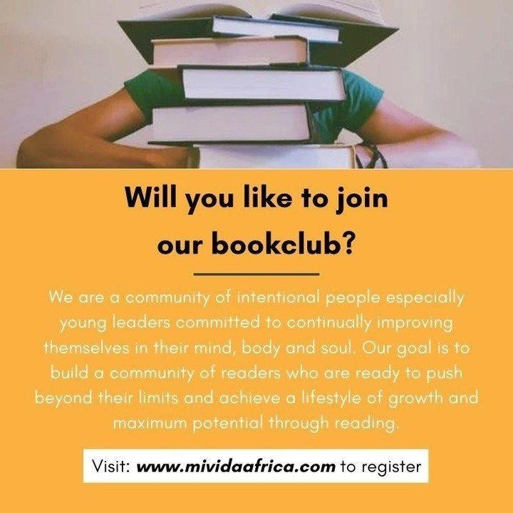 Entry into our book club is still ongoing. Register with the link provided and join a community of intentional individuals today.  #MividaAfrica #Books #Bookclub https://t.co/mo9YfzGuVr