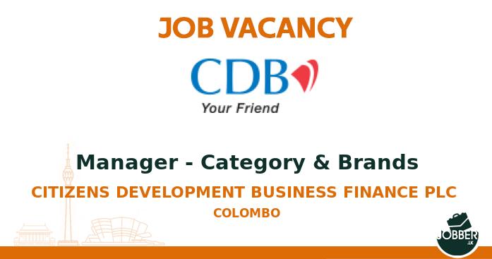 Job vacancy Manager - Category & Brands from Citizens Development Business Finance PLC . To Apply : https://t.co/yN8OaVlytG . #jobsInSriLanka #sriLanka #sriLankan https://t.co/eHIFCjNAj9