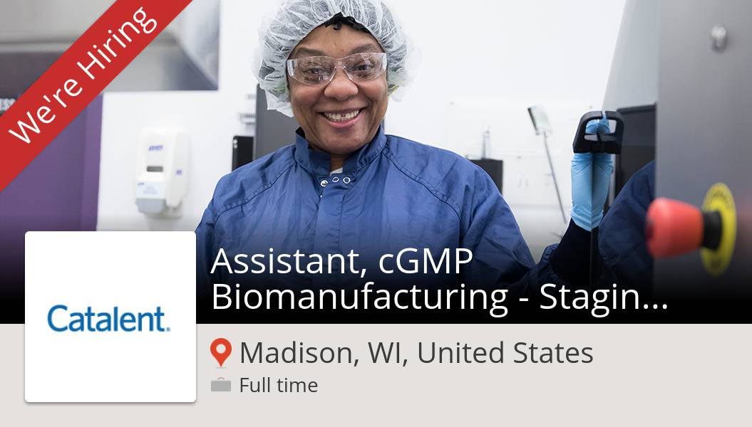 New #job opening at #Catalent in #Madison! #Assistant, #cGMP Biomanufacturing - Staging (Mon-Fri, 8am-4pm) https://t.co/sWyugigy8b https://t.co/AODA1lSOKc