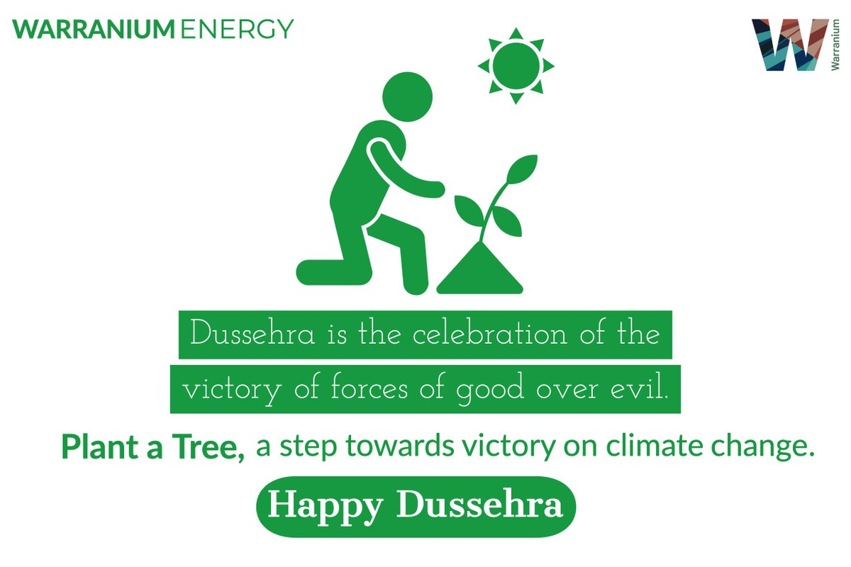 HAPPY DUSSEHRA! A new era needs to take a step forward to fight with the climate crisis. PS: Plant a Tree!  #WarraniumEnergy #WECareForNEXT #Warranium #PlantATree #ClimateChange #ClimateCrisis #Tree #GoodOverEvil #HappyDussehra #Dussehra #TreeSaveLives #WESol #25Oct20 https://t.co/OCkI59nnLn