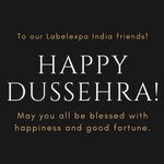 Image for the Tweet beginning: Happy Dussehra from #LabelexpoIndia!
