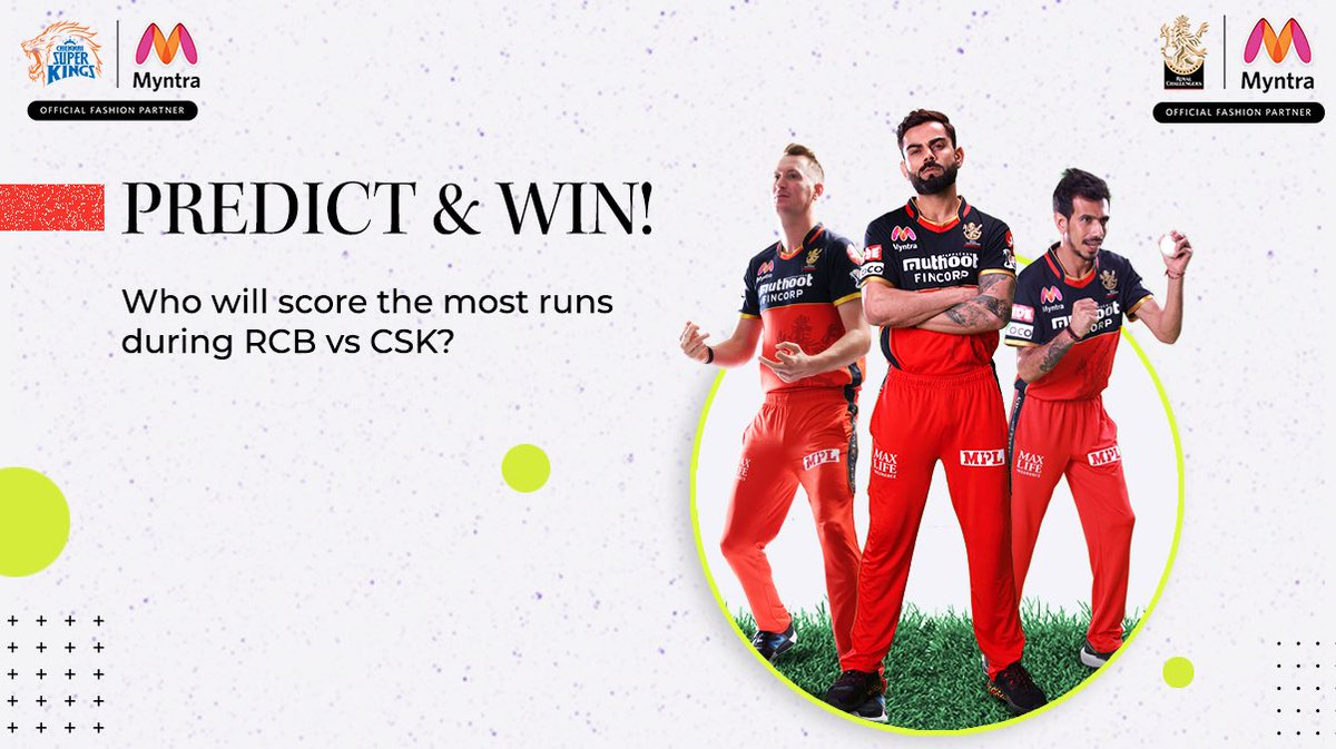 Who will score the most runs in RCB Vs CSK?  Predict it (before match starts), and if you get it right, one winner stands the chance to get #Myntra Gift Voucher worth Rs.1000.   Answer using #MyntraWinWinPrediction     Multiple attempts are 100% allowed.  #Contest #ContestAlert https://t.co/UkgKfFNuyW