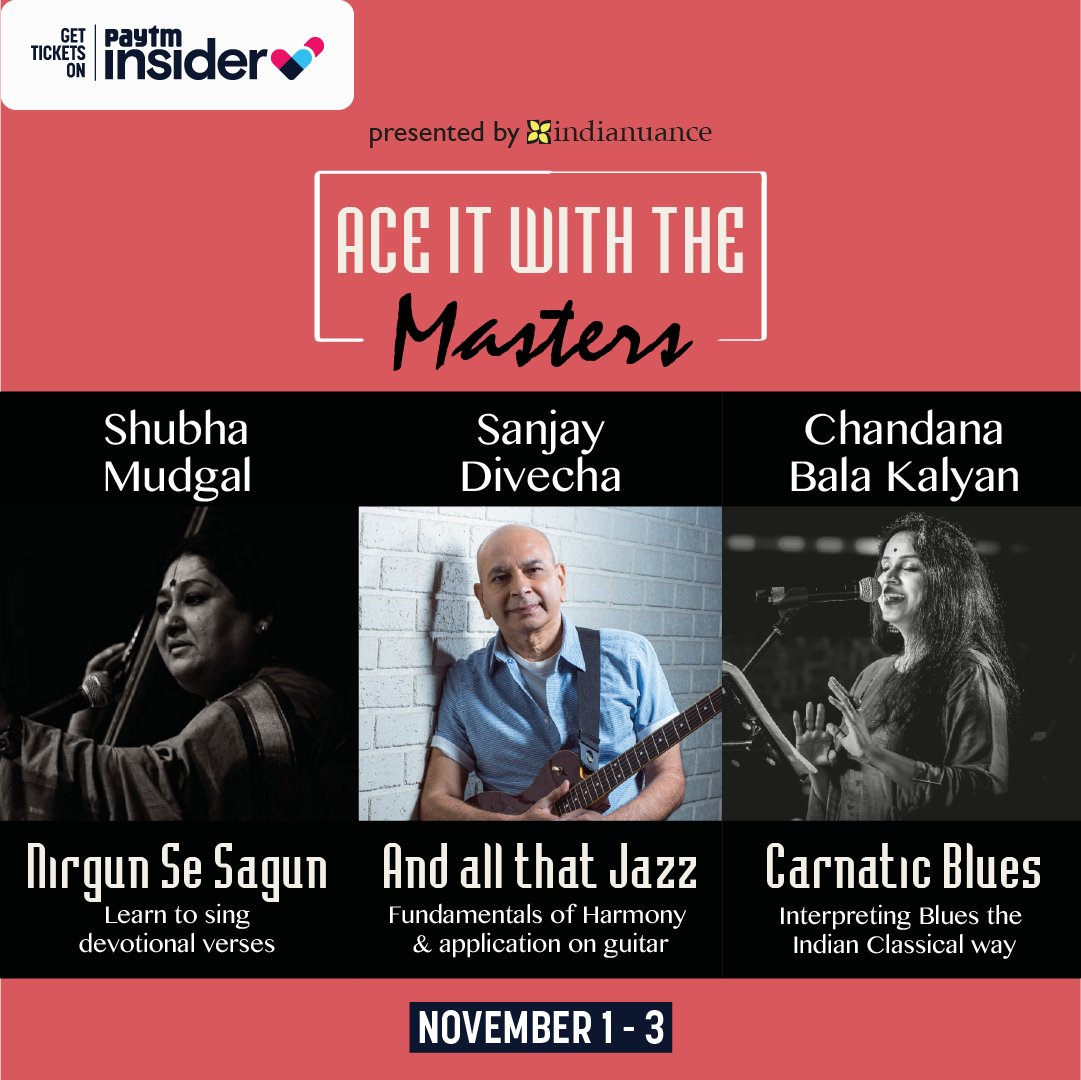 Learn from the best of the best with Ace it with the masters! Here's your chance to learn #music from #ShubhaMudgal, #ChandanaBalaKalyan and #SanjayDivecha over multiple sessions with these #workshops. Tickets: https://t.co/IySVhq70Eb https://t.co/UqujgechmV
