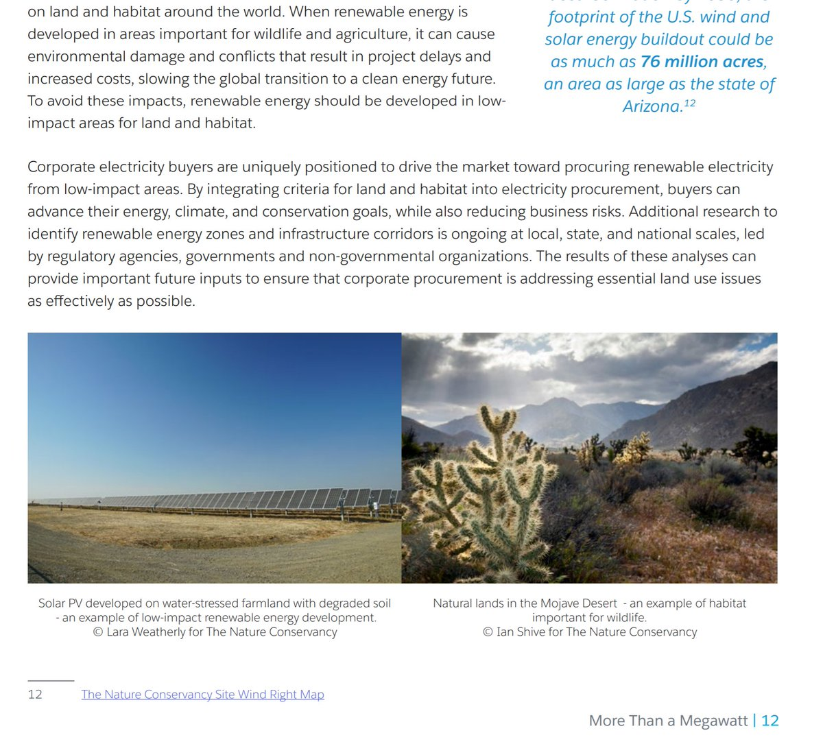 Good supplementary reading:  @nature_org has a very recent report out on the fact that there are good projects and bad projects - and our decisions make the difference.  https://c1.sfdcstatic.com/content/dam/web/en_us/www/assets/pdf/sustainability/sustainability-more-than-megawatt.pdf?sf130678950=1