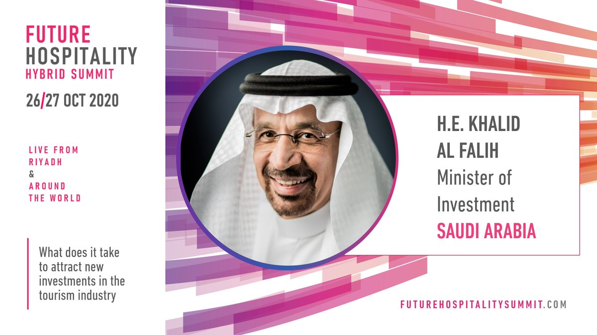 Hear live from H.E Khalid Al Falih, Minister of Investment, Saudi Arabia on how to attract new investments in the tourism industry at Future Hospitality Summit, 26-27 October 2020. Register now for FREE, attendance is limited and monitored by organizers: https://t.co/ffxBdwtfra https://t.co/fyLXinQBT5