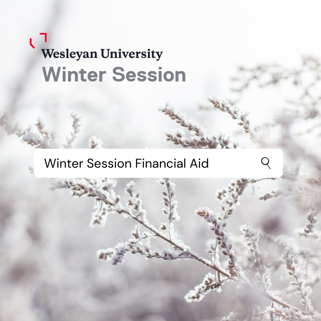 test Twitter Media - Wesleyan Winter Session will be online this year, with an expanded curriculum and both a long and short session. The deadline to apply for financial aid and receive award before registration opens is October 27. Visit https://t.co/avAf6uosiK to learn more. https://t.co/EuohyfAerJ