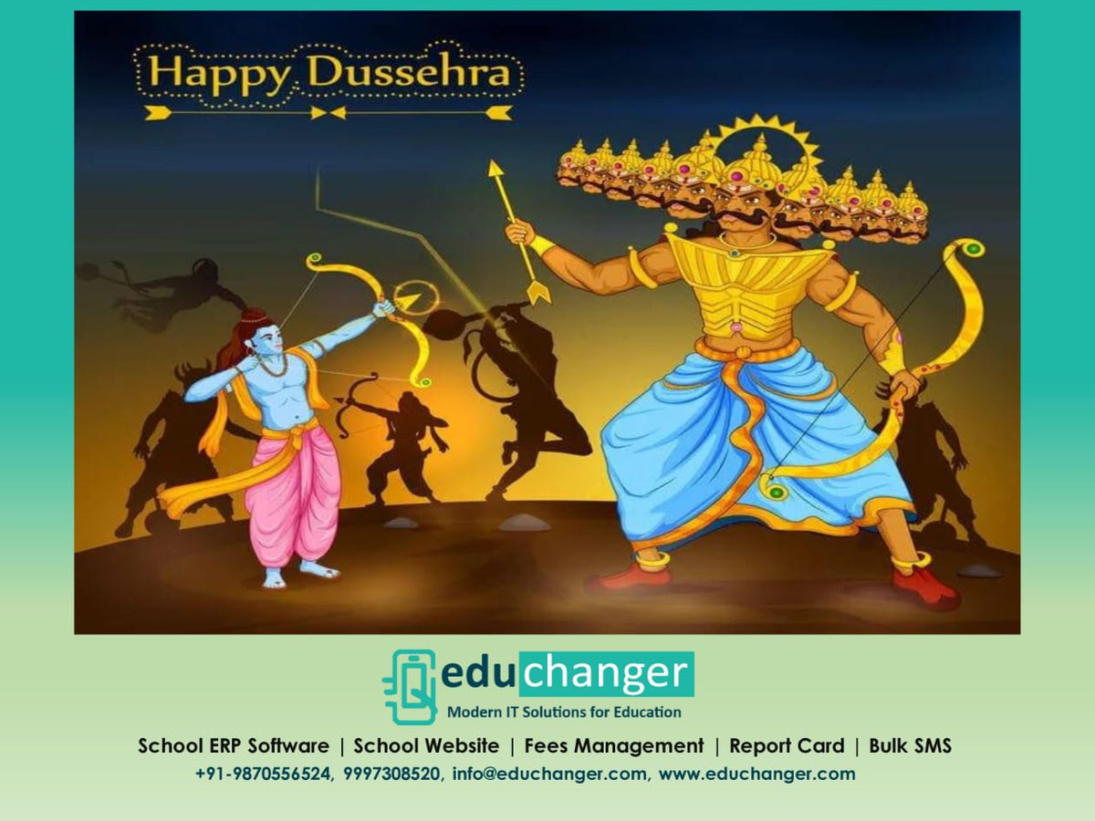 Wishing you & your family a very Happy Dussehra. Dussehra symbolizes the victory of good over evil.  By:- EduChanger Solutions School/College ERP https://t.co/sf7e9HZPJN 9997308520  #HappyDussehra #Schoolsoftware #management #school #kidzee #Erp #college #education #educhanger https://t.co/G1fvgSf0ti