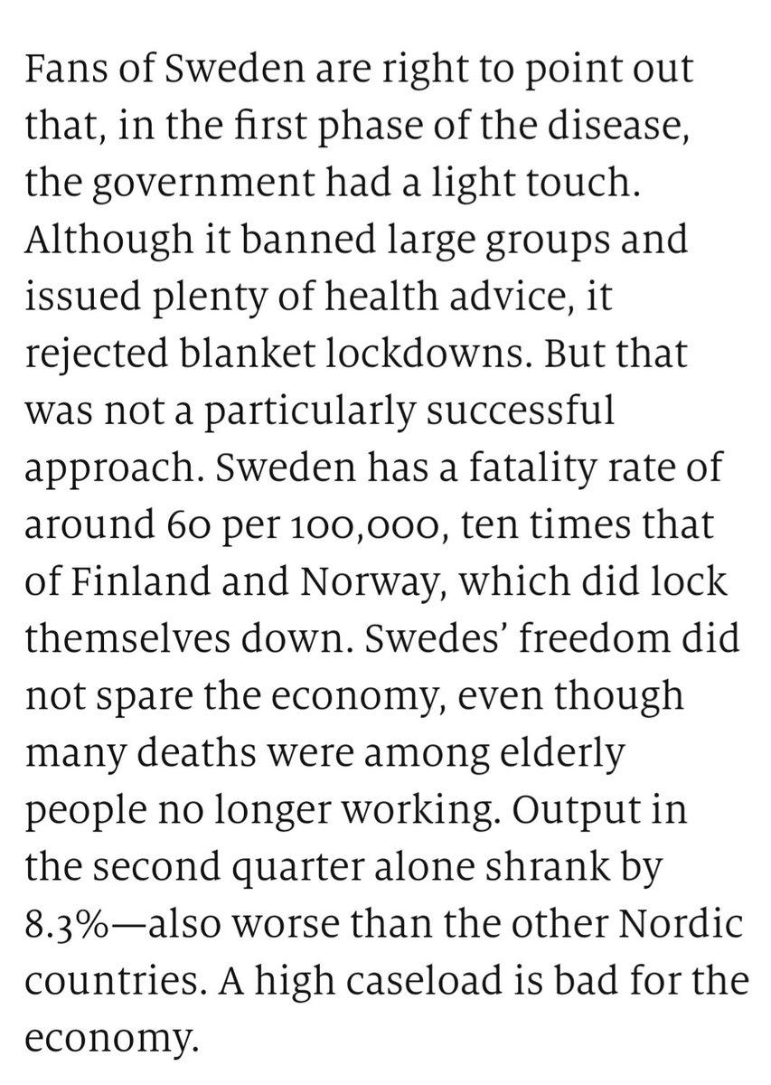 """Em tempo, para quem vier gritando """"Suécia"""", segue parágrafo da The Economist. Tem uma taxa de mortalidade 10 vezes maior do que os vizinhos nórdicos e a economia tb ficou ruim"""
