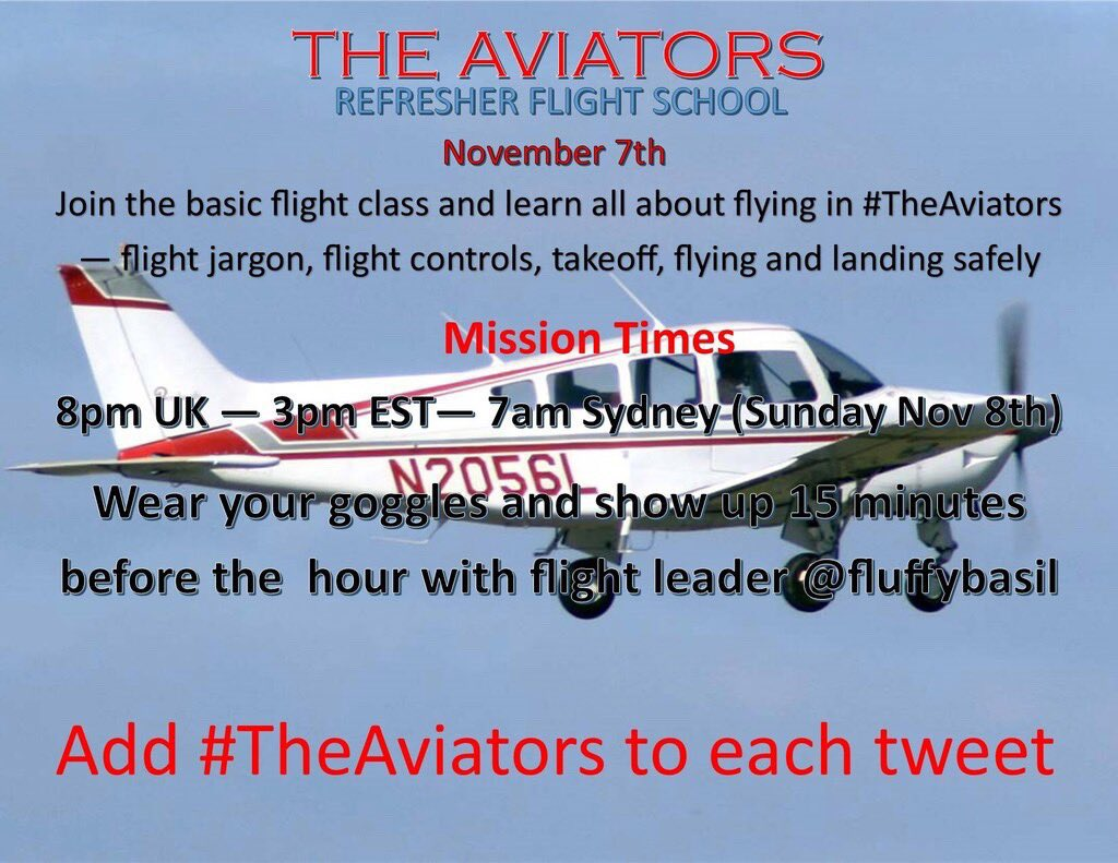 As most of you will have had the Basic Flight School Training, it's now time for #TheAviators Refresher Flight School. Brush up on your know-how...have fun with fellow aviators and perhaps learn new skills. Join flight leader @fluffybasil on November 7th. https://t.co/NTdp121pQ4