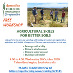 Australian Holistic Management Co-operative workshop on regenerative ag/ holistic management. Contact Tony Hill at tony@landtomarket.com.au or phone 0412128755. Supported by Murraylands and Riverland Landscape Board through funding from Aust Gov's National Landcare Program.