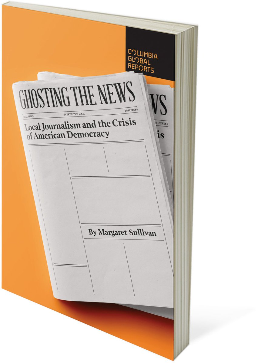 A short book making a compelling argument. US focus but very relevant to the #FutureofMedia commission in Ireland: 'Ghosting the News: Local Journalism and the Crisis of American Democracy' by @Sulliview. https://t.co/BSp9YDCcfz https://t.co/YzRWd7nPCg