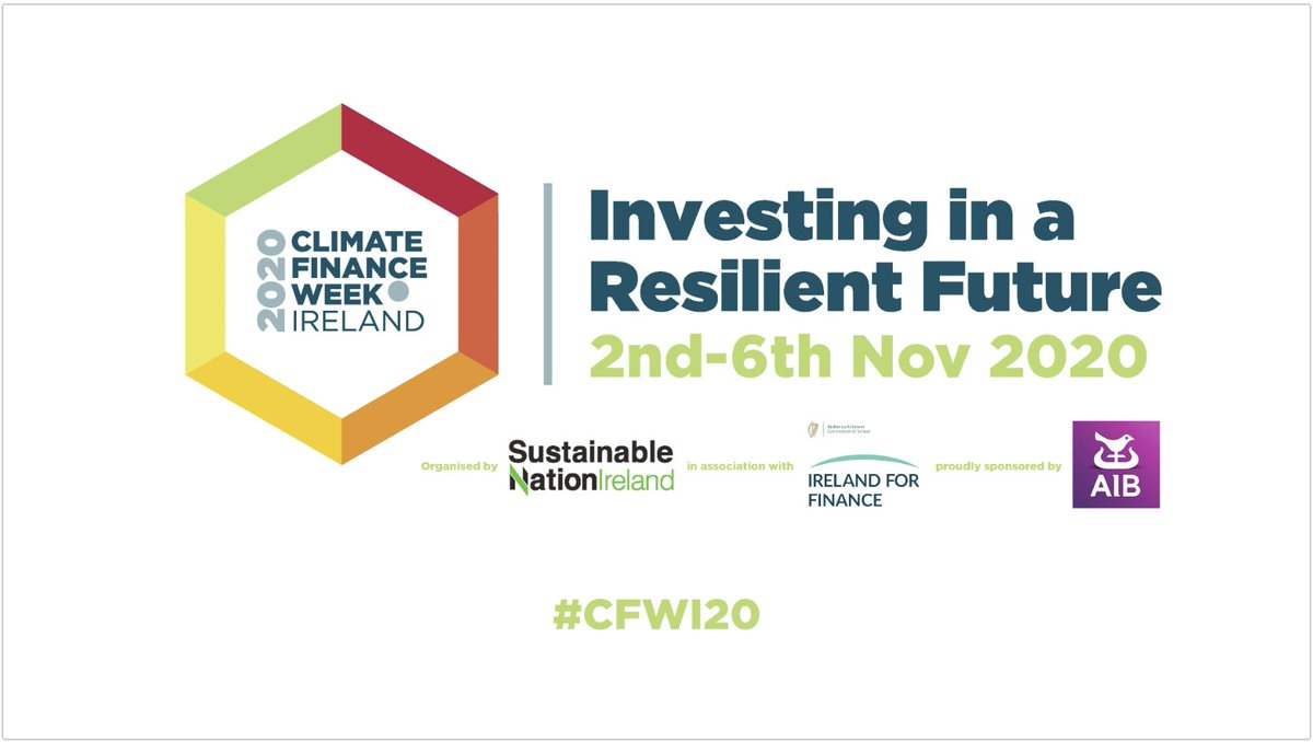 Climate Finance Week Ireland 2020, with 20+ virtual events over 5 days, will focus on the key role of sustainable finance in driving economic recovery in the wake of the #COVID19 pandemic Nov 2 to 6. Register here: https://t.co/3YUjvfjs5K #CFWI20 https://t.co/pShBkbvChZ