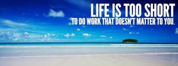 Life is too short to do work that doesn't matter to you #WednesdayWisdom https://t.co/xnSP5uC5mE https://t.co/6n3316xBzt