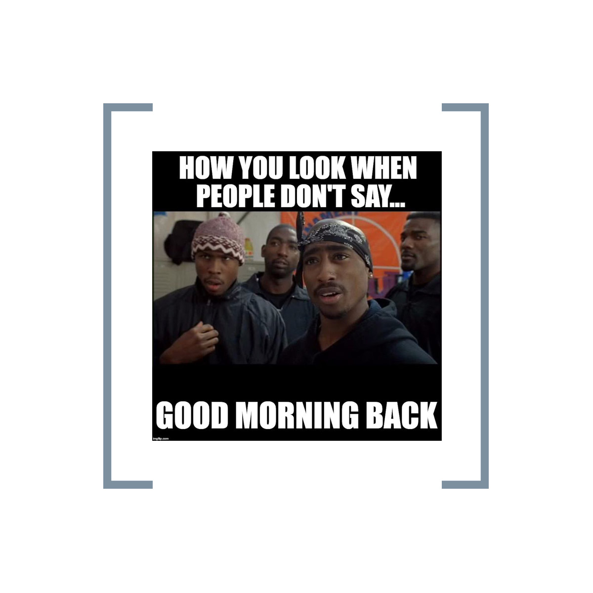 How you look when people don't say good morning back!  #blknbwn A Network That Connects!   #memes #memesapp #funny https://t.co/FI4Wj8DTyC