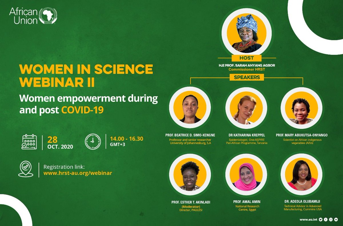 "WOMEN IN SCIENCE WEBINAR II  Theme: ""Women empowerment during and post #COVID19""  Date: 28 OCTOBER 2020  Time: 14.00 - 16.00 GMT+3  Registration link: https://t.co/ehcdumXfYQ  #WomenInScience #WomenInSTEM #PAULESI  #PAU  #AU https://t.co/giDZ7wMhYT"