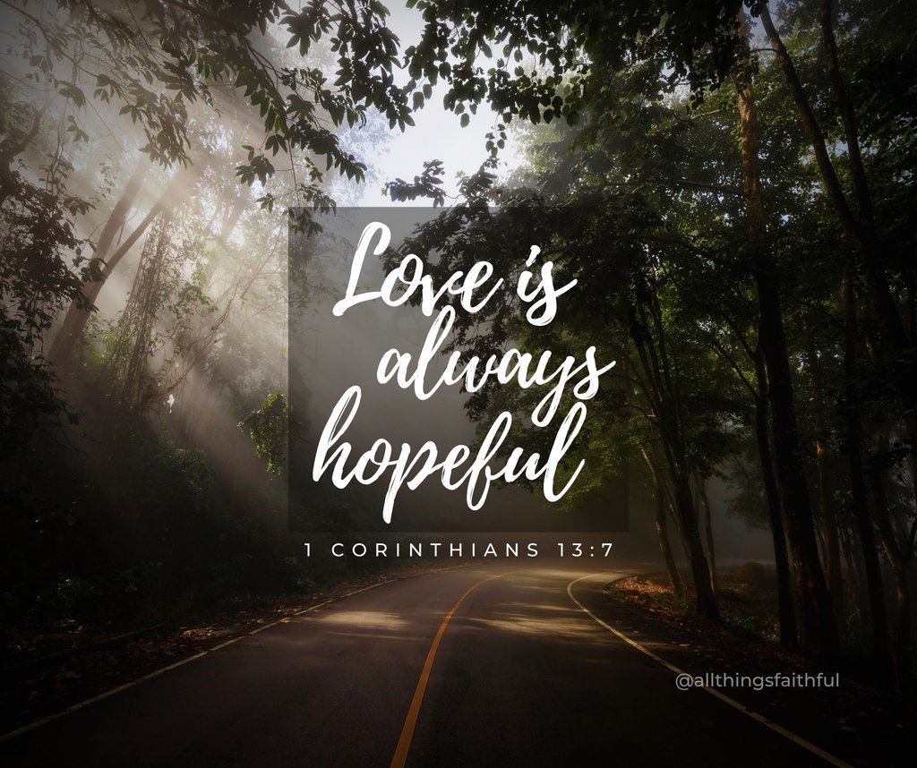True love is never without hope! #trustgod⠀⠀⠀⠀⠀⠀⠀⠀⠀⠀⠀ ⠀⠀⠀⠀ #MorningDevotional #Devotional #IamCreatedWoman #CreatedWoman #EmpowerWomen #Womeninministry #Faith #Empower #writingcommunity  #shereadstruth #propelwomen #biblestudy #bibleverse #allthingsfaithful https://t.co/rb2Ola1A8j