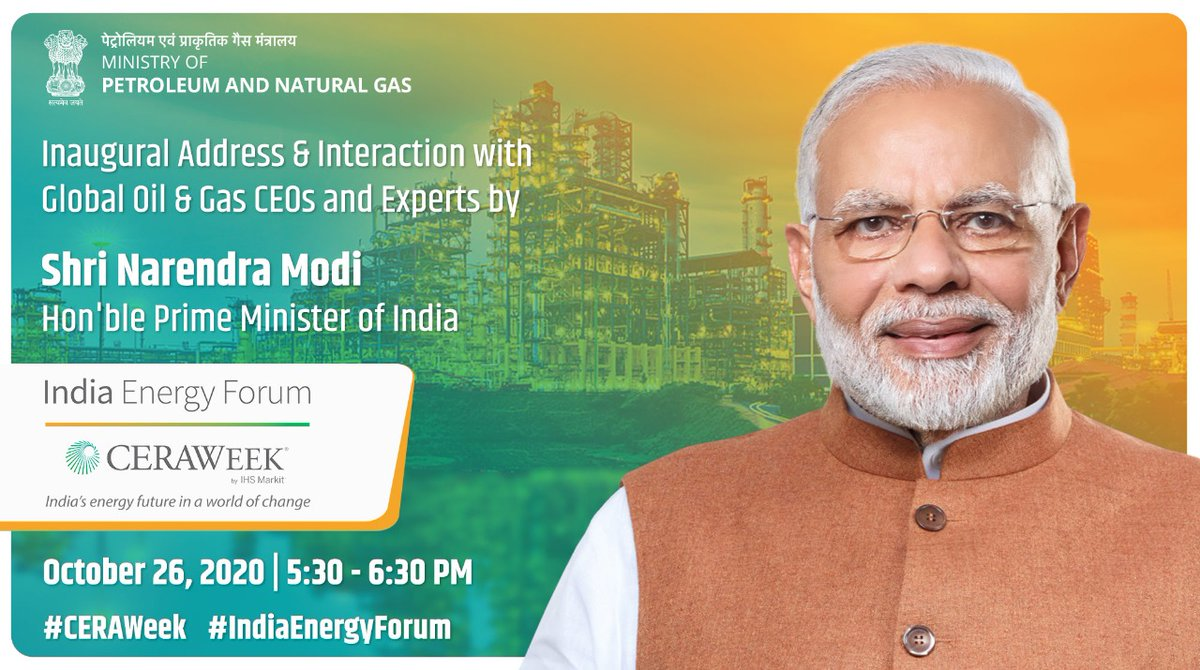 Hon'ble Prime Minister @narendramodi will inaugurate the 4th#IndiaEnergyForum organized by #CERAWeek and @PetroleumMin and also interact with Global Oil & Gas CEOs and experts through Video Conferencing today from 5.30 pm onwards. #PMAtCeraWeek #IndiaEnergyForum2020 https://t.co/c56WBqgM4e