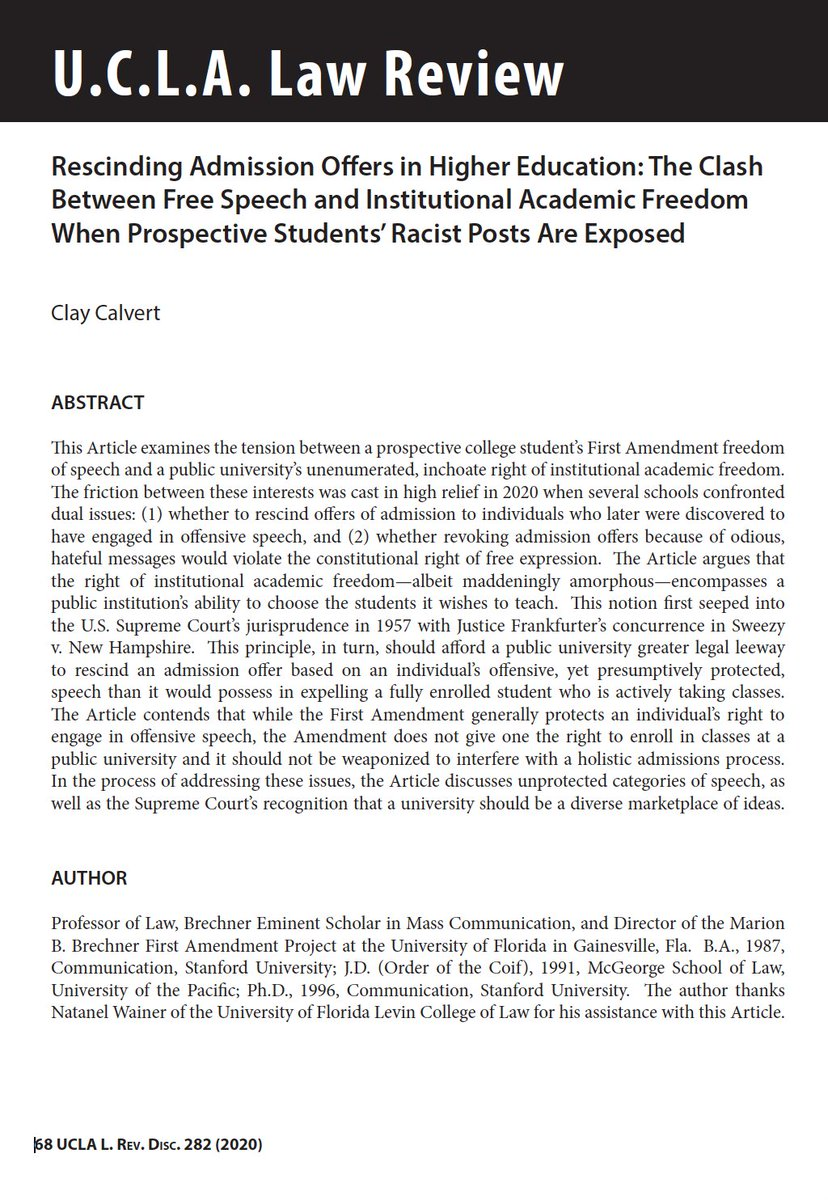 """@UCLALawReview Discourse is thrilled to publish @ProfClayCalvert's article """"Rescinding Admission Offers in Higher Education: The Clash Between Free Speech and Academic Freedom"""" on holistic admissions approaches to prospective college students.  READ HERE➡️ https://t.co/D8Pt6kTXXu https://t.co/0hFJtzluj7"""