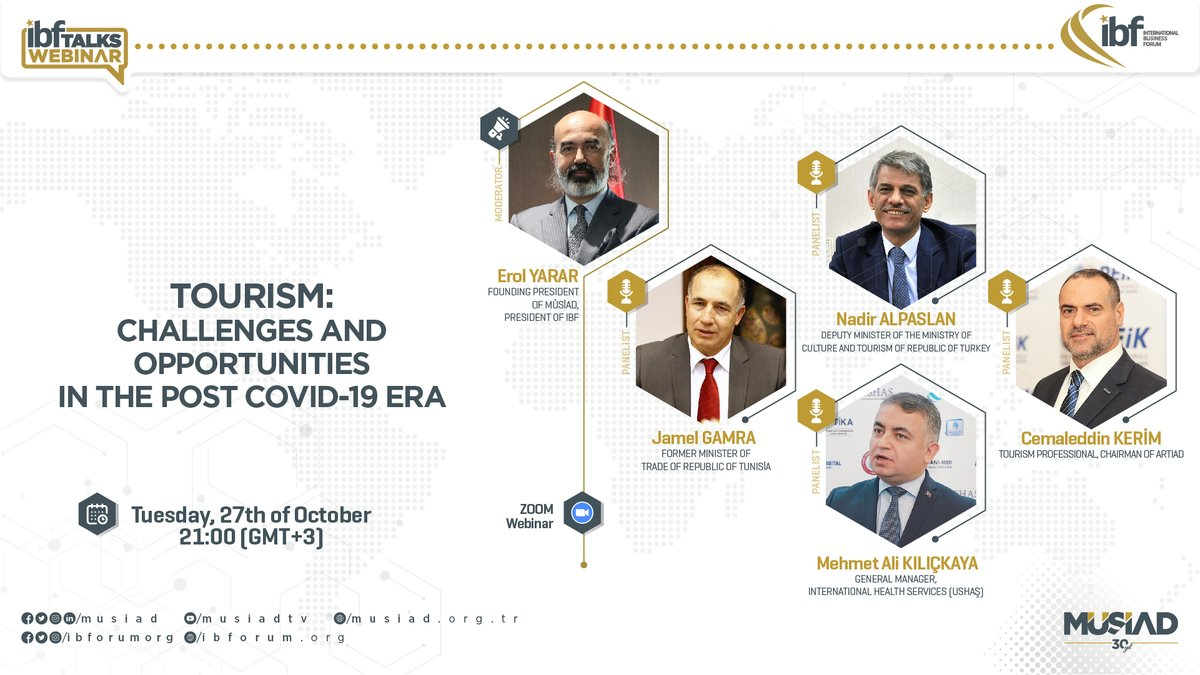 "Our fourth #IBF Talks #Webinar, ""#Tourism: Challenges and Opportunities in the Post #COVID_19 Era"" will be held with with the participation of prominent panelists from the world of #politics and #business.   Registration: https://t.co/RDhNKEbkFc https://t.co/67qaUzyQCo"
