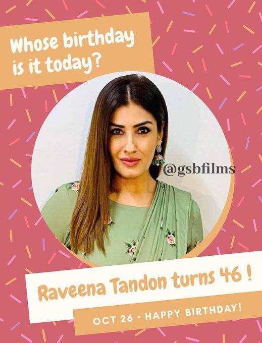 Happy Birthday Raveena Tandon!