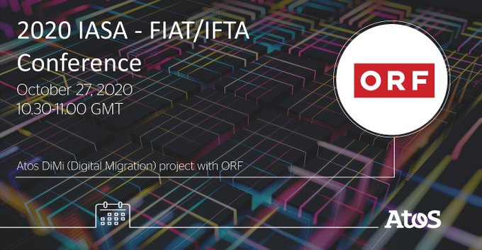 #AtosMedia Join us at 2020 IASA - FIAT/IFTA Joint Conference to hear more about...