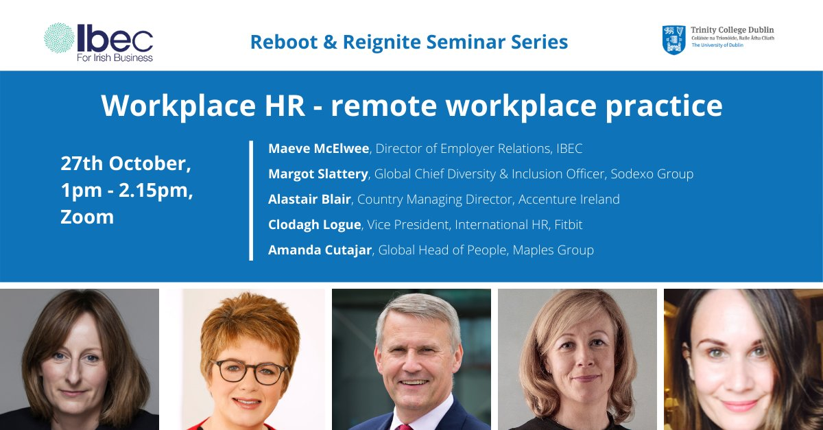 Last chance to register for today's #RebootReignite seminar from @ibec_irl & @TCDBusiness where we will be looking at how Covid has catalysed remote and flexible working arrangements for organisations.   Register your interest here: https://t.co/a9B2OqxSFT