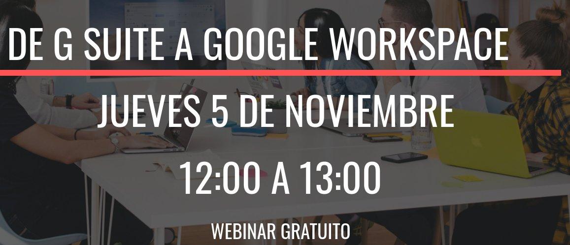G Suite pasa a ser Google Workspace (de momento sólo para empresas, más adelante para centros educativos). ¿En qué afecta a las empresas con G Suite? ¿Qué mejoras aporta? #EverythingYouNeedInOnePlace El día 5 de Noviembre te lo contamos en un webinar. 👇 https://t.co/6AOmANH7Kz https://t.co/dmd2YSmZY2