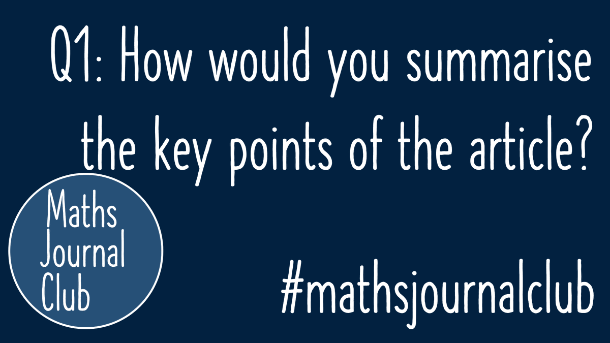 And we're off! Question 1: How would you summarise the key points of the article?   Reply to this tweet or use the hashtag #mathsjournalclub to join the conversation!   🔓 https://t.co/cPbvD6MIe3 https://t.co/sTLJitmudi
