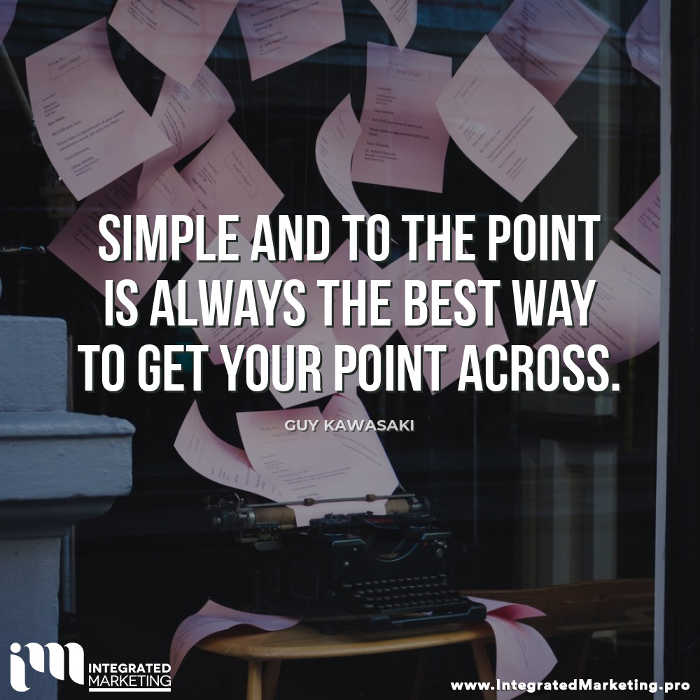"""Simple and to the point is always the best way to get your point across."" - Guy Kawasaki  #Vancouver #YVR #MarketingInVancouver #VancouverMarketing #VancouverBusiness #VancouverBiz https://t.co/UkSZFZBk8B"