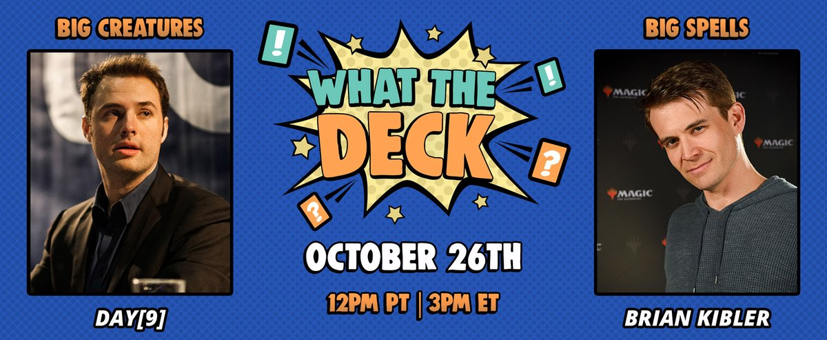It's time to kick off #WhatTheDeck! It's Giant Creatures vs Giant Spells w/ guest @bmkibler twitch.tv/day9tv