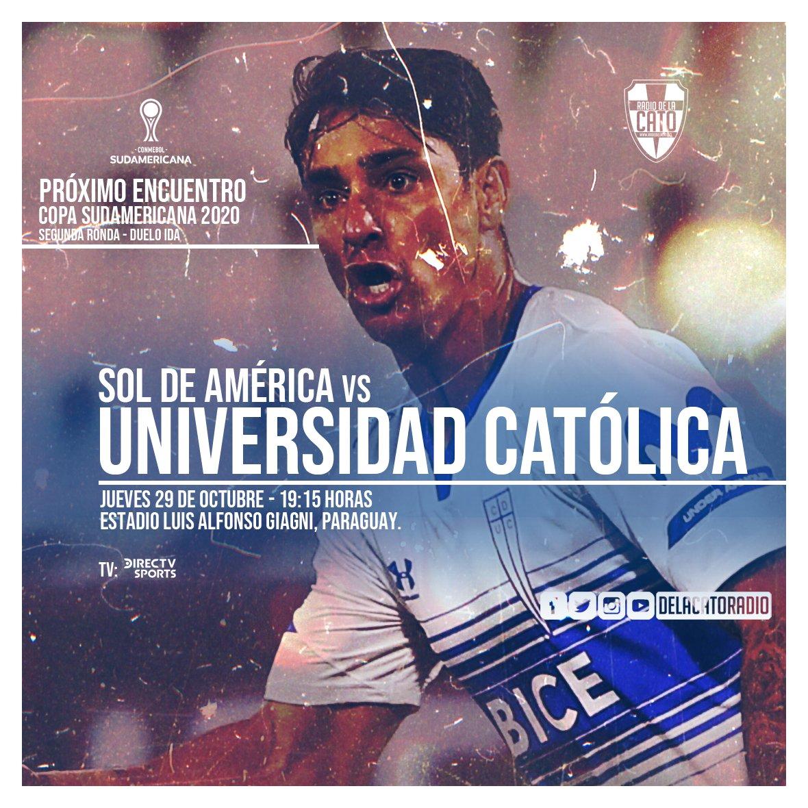 Próximo encuentro: Copa #Sudamericana  2020🏆⚽️ ⏺️segunda Ronda - Ida 🇵🇾Sol de América vs Universidad Católica🇨🇱  🗓️Jueves 29 de octubre ⏰19:15 Horas 🏟️Luis Giagni, Paraguay 📺DirectvSports  #LosCruzados https://t.co/zMwidr9a2Y