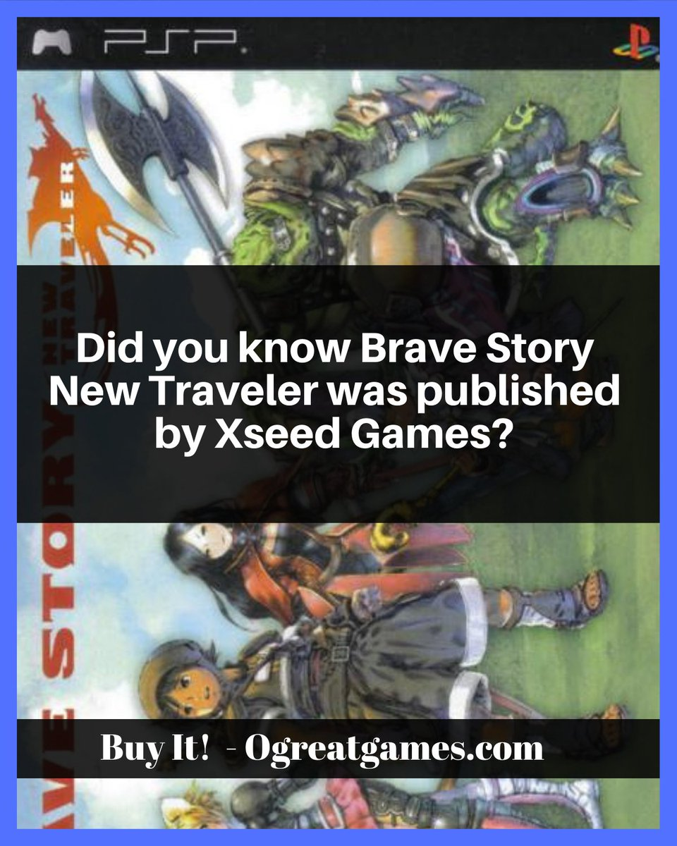 Did you know Brave Story New Traveler was published by Xseed Games? #playstation #sony #sonypsp #dyk #videogaming https://t.co/IutYlCKdDZ