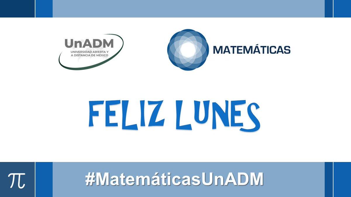 #FelizLunes estudiantes y docentes de #MatemáticasUnADM y a toda la #ComunidadUnADM https://t.co/YPPYHPBp2a