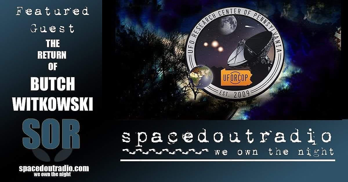 Tonight on @SpacedOutRadio: Strange Days with Butch Witkowski. 12am EST #SpacedOutRadio #paranormal #ConspiracyTheory #ufo #bigfoot #ghosts #psychic #spirituality #consciousness #Supernatural #cryptid #MonsterHunter #legend #Folklore https://t.co/31tiCsFABT