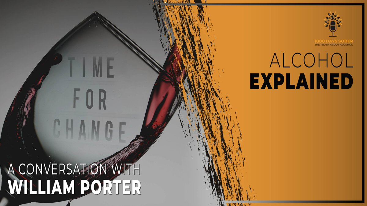 1000 Days Sober Podcast Golden Oldie: Alcohol Explained - A Conversation with William Porter 🎙️https://t.co/R1Wp2m7Qt3  #1000dayssober #SoberOctober #soberliving #sobriety #alcoholism #alcoholfree #alcoholic https://t.co/rsFp6cSo8B