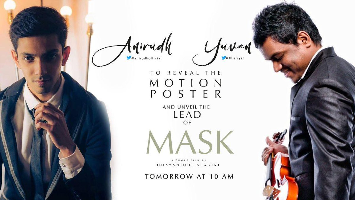 Here is the motion poster and unviel the Lead of Mr.@dhayaalagiri 's #masktheshortfilm announcement will be released by @thisisysr & @anirudhofficial    @arulnithitamil @officialmeeka @lalluTweets @MahatOfficial @johnsoncinepro  #motionposter #shortfilm https://t.co/vrzg4KKbwL