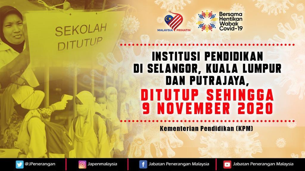 Semua institusi pendidikan yang berdaftar dengan KPM di  Selangor, Kuala Lumpur dan Putrajaya ditutup sehingga 9 November. Penutupan itu susulan pelanjutan tempoh PKPB di tiga kawasan itu. https://t.co/zipNfVjupC