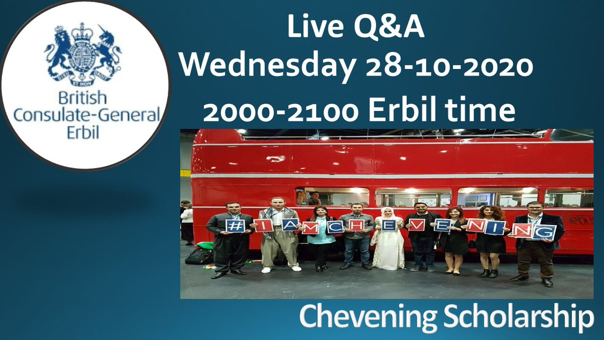 Have you been dreaming about studying for a Master's degree in the UK? Do you want to know more about #Chevening Scholarships? 📢 Follow us on Facebook (facebook.com/ukinerbil) and tune in to our LIVE Q&A session with this Wednesday, 28 October at 20:00 #TwitterKurds