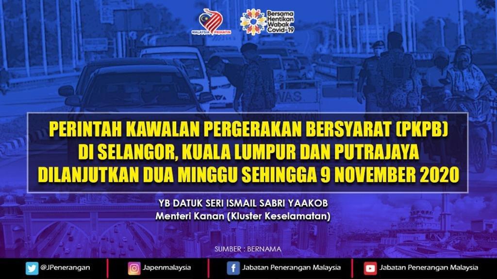 PKPB di Selangor, Kuala Lumpur dan Putrajaya dilanjutkan selama 14 hari lagi sehingga 9 November, mulai esok. https://t.co/3XzVEPmntO