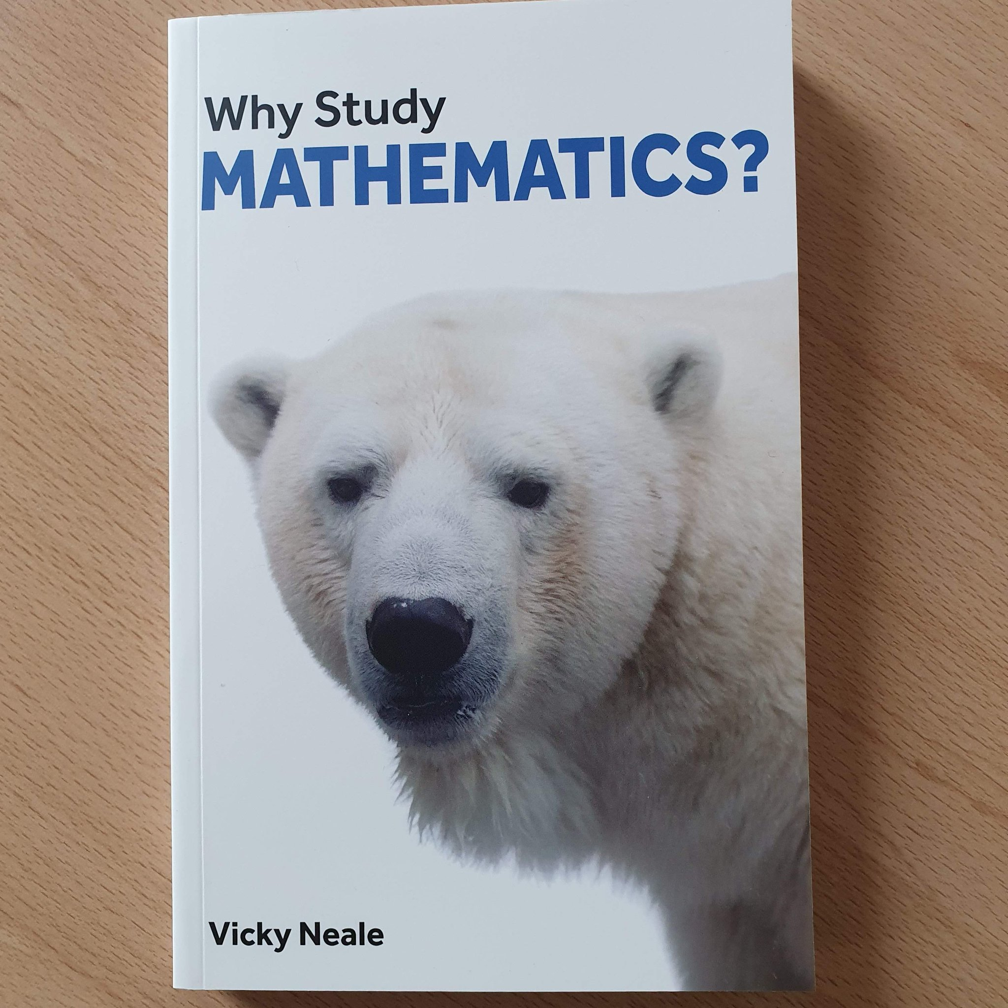 "Vicky Neale on Twitter: ""My new book ""Why Study Mathematics?"" is published  today! It's designed for students considering a maths degree, and their  teachers and families. @LPPbooks and I would love it"