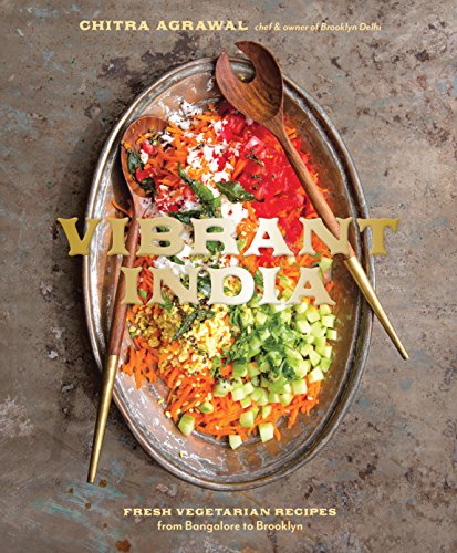 Read Pdf Vibrant India Fresh Vegetarian Recipes From Bangalore T