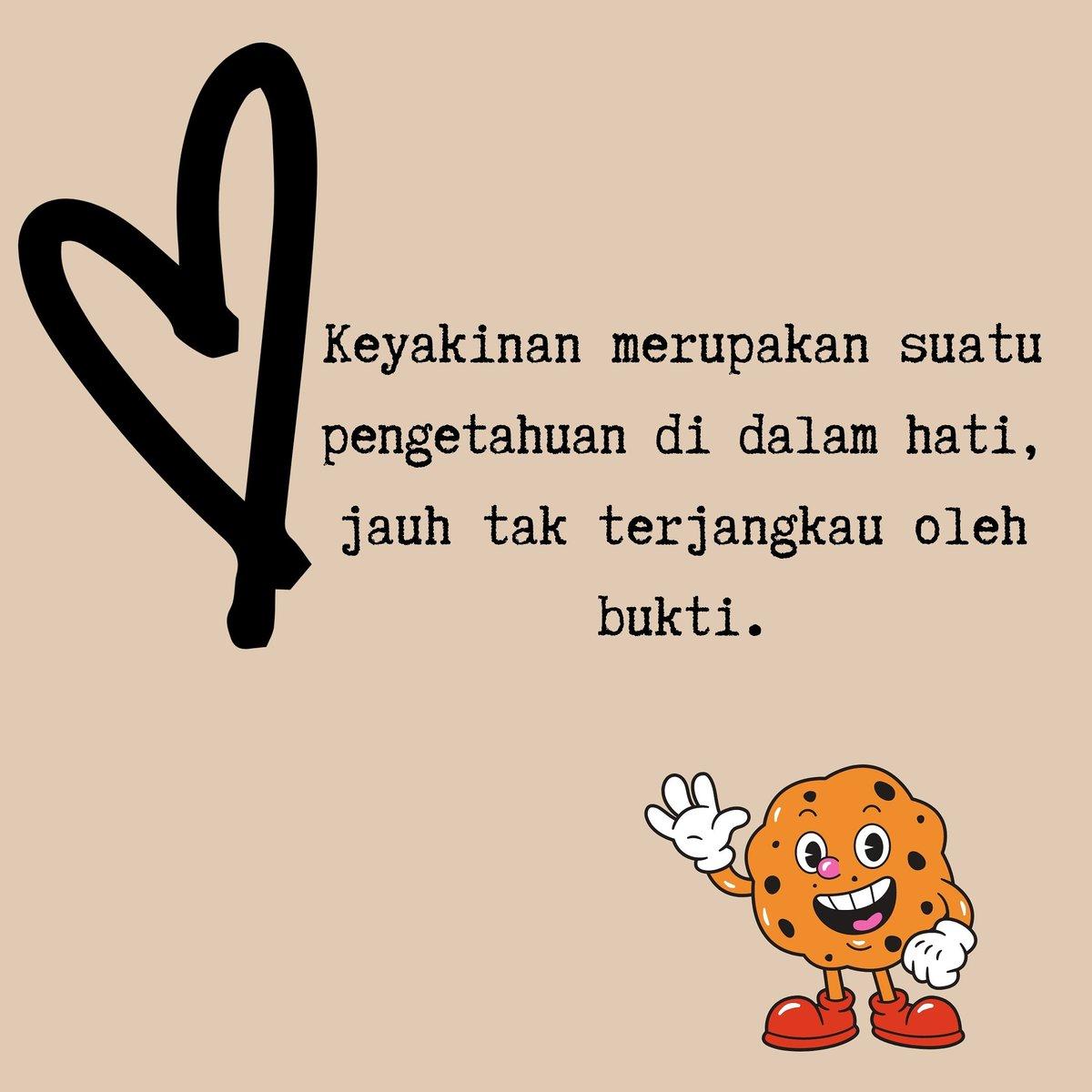 Keyakinan merupakan suatu pengetahuan di dalam hati, jauh tak terjangkau oleh bukti.  #quote #fiersabesari #quotes #quotesindonesia #quotesoftheday https://t.co/9Kwy4SUs7c