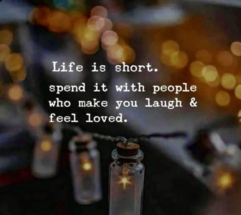 Life is short. Spend it with people who make you laugh and feel loved.💕#life #laugh #love #quotes https://t.co/o3EMt2j4Rg
