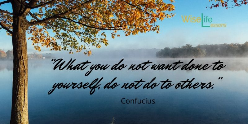 """""""What you do not want done to yourself, do not do to others."""" -Confucius Via Wise Life Lesson   https://t.co/PWbRLqzoIh #quotes #inspiration https://t.co/0PPWwCWBuV"""