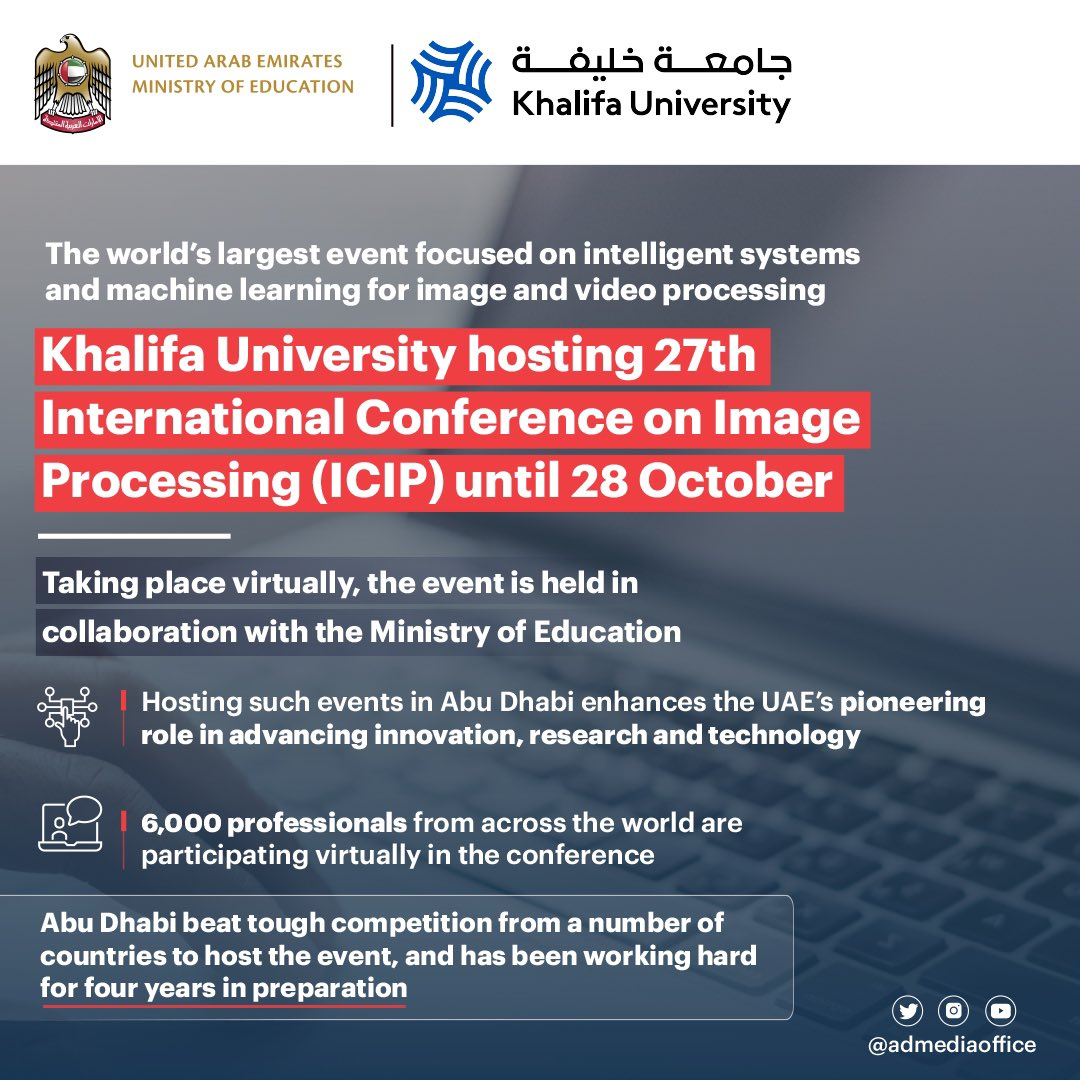 .@KhalifaUni, in collaboration with @MOEducationUAE, is hosting the 27th International Conference on Image Processing (ICIP) until 28 October. 6,000 professionals from across the world taking are taking part virtually in the event. https://t.co/LyQiGAcwwq