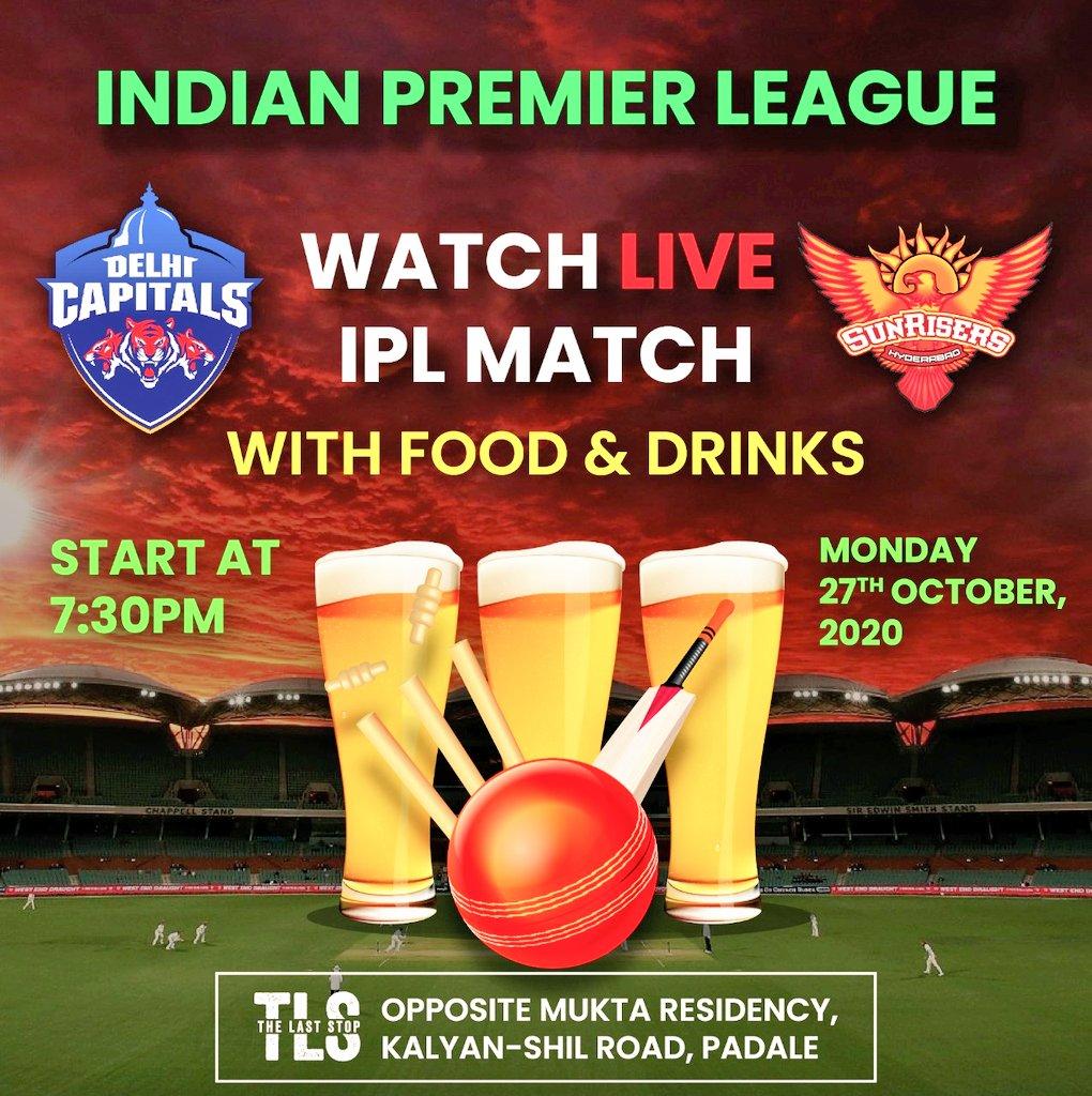 Indian Premier League Watch LIVE IPL MATCH With food & drinks  SRH vs DC (SUNRISERS HYDERABAD) vs (DELHI CAPITALS) Starts at 7:30 PM  MONDAY 27TH OCTOBER, 2020 #ipl #cricket #viratkohli #rohitsharma #msdhoni #csk #rcb #mumbaiindians  #indiancricketteam #teamindia #vivoipl #tls https://t.co/xEl6S1kq8Q